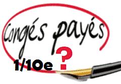 1/10e DE CONGES PAYES